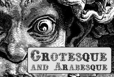 Grotesque and Arabesque