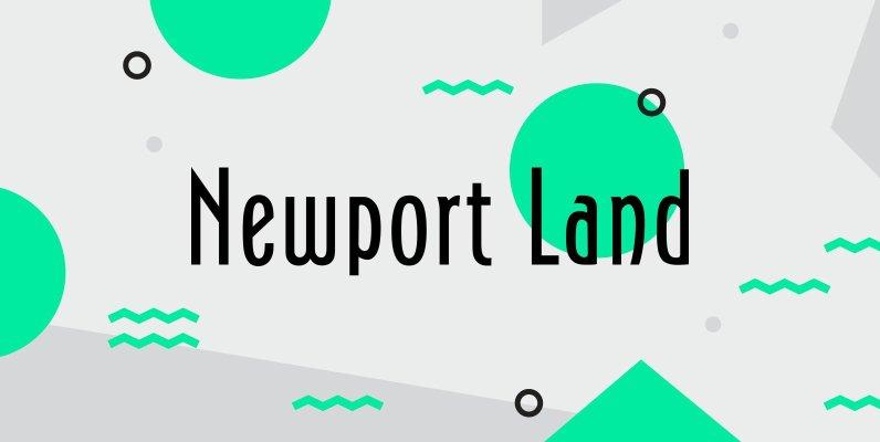 Newport Land