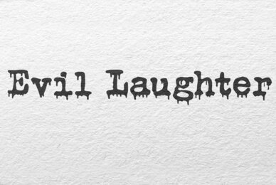 Evil Laughter
