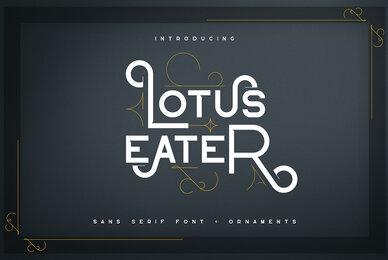 Lotus Eater Sans Serif
