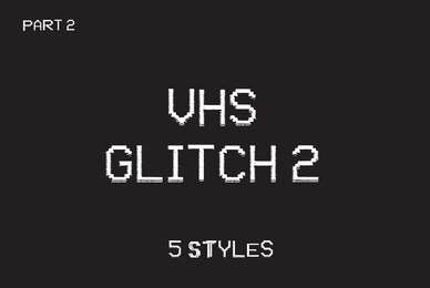 VHS Glitch 2