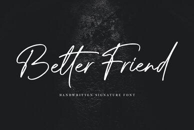 Better Friend
