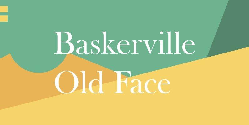 Baskerville Old Face