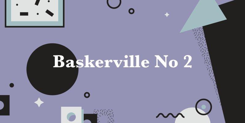 Baskerville No. 2