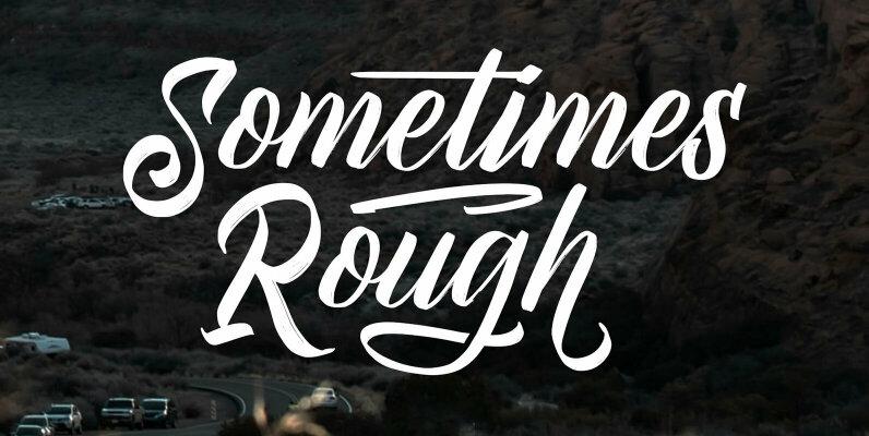 Sometimes Rough