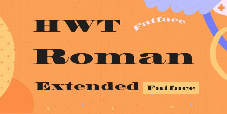 HWT Roman Extended Fatface