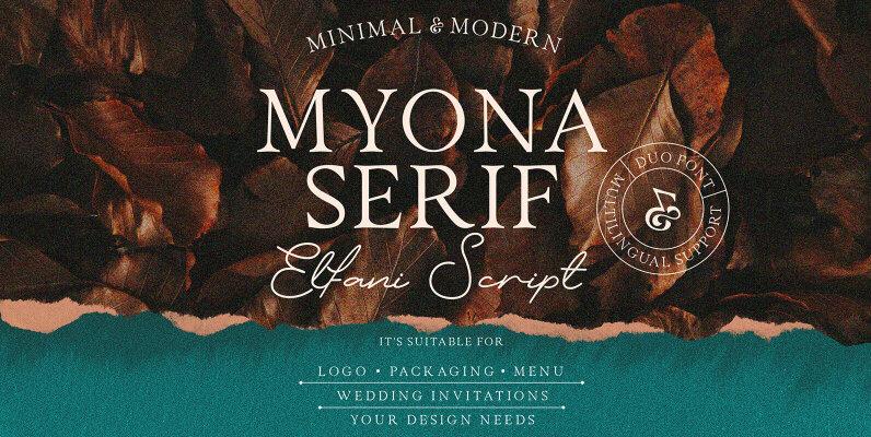 Myona Serif and Elfani Script