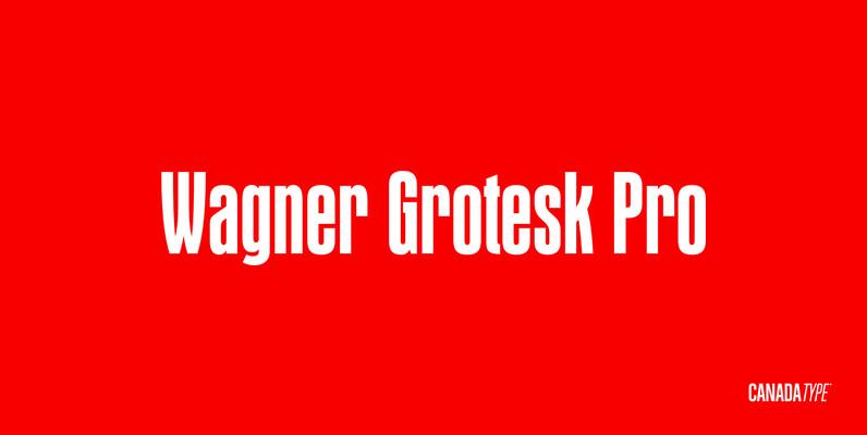 Wagner Grotesk Pro