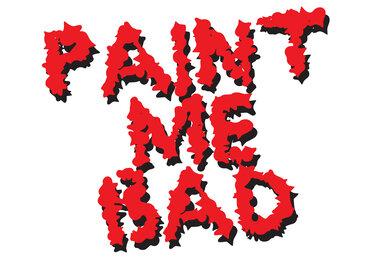 Paint Me Bad