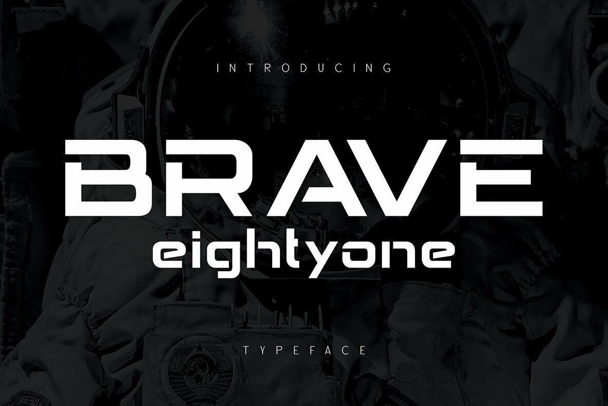 Brave Eighty One