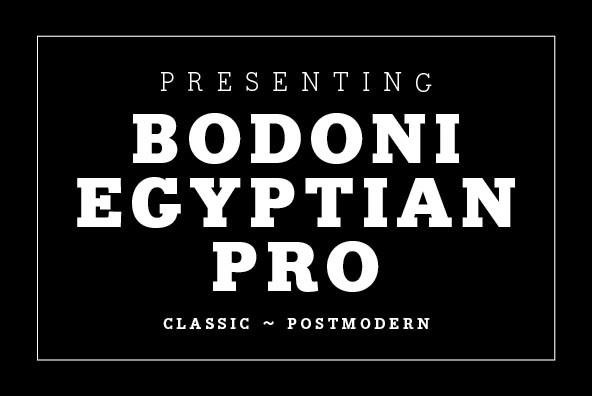 Bodoni Egyptian Pro