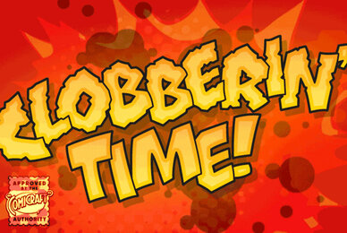 Clobberin Time