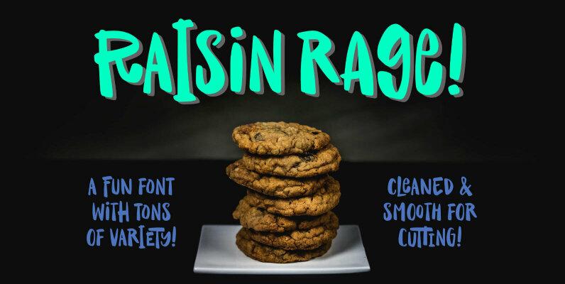 Raisin Rage
