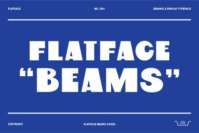 Flatface Beams