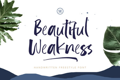 Beautiful Weakness