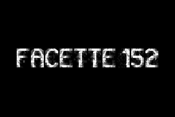 Facette 152
