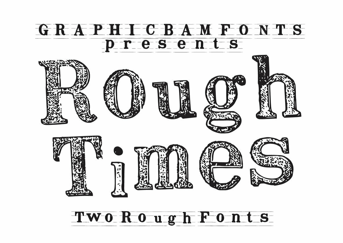 Rough Times