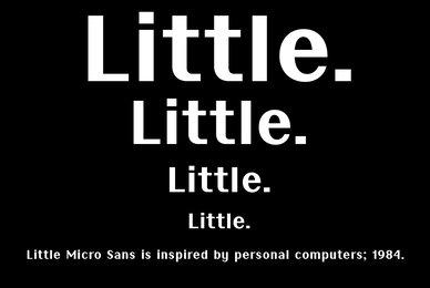 Little Micro Sans