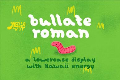 Bullate Roman
