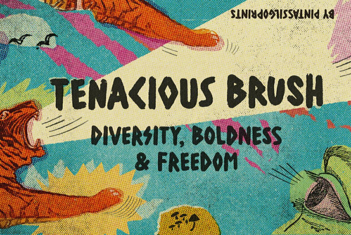 Tenacious Brush