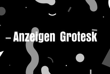 Anzeigen Grotesk
