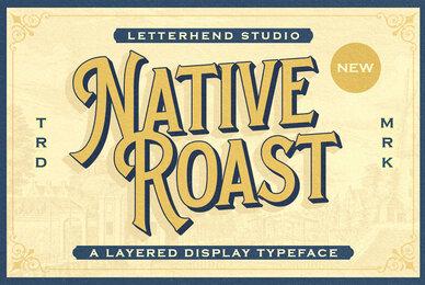 Native Roast