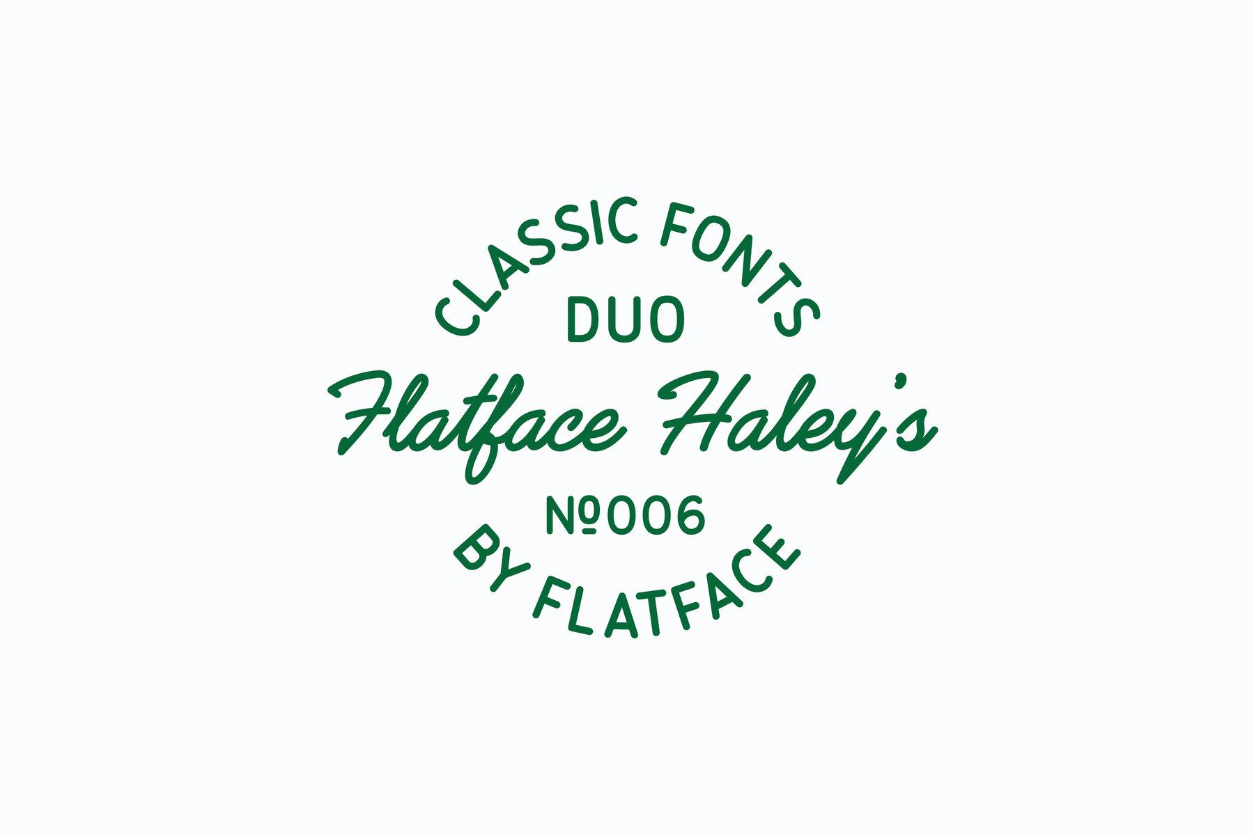 Flatface Haleys