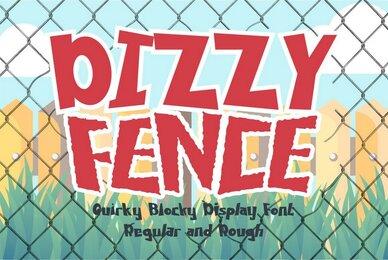 Dizzy Fence