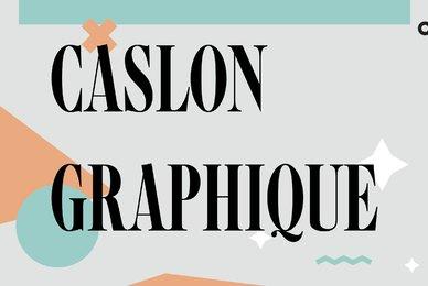 Caslon Graphique