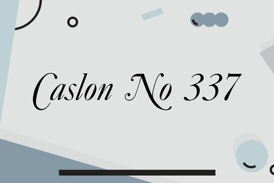 Caslon No 337