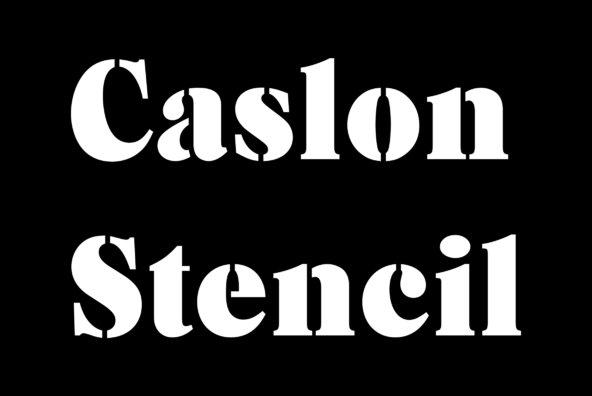 Caslon Stencil