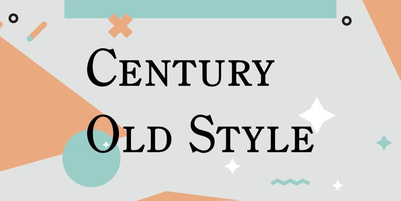 Century Old Style