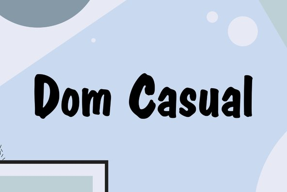Dom Casual