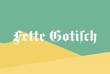 Fette Gotisch