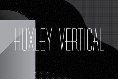 Huxley Vertical