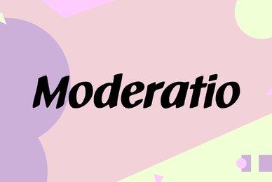 Moderatio