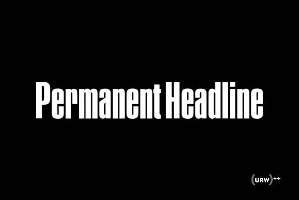 Permanent Headline
