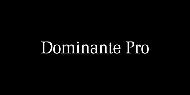 Dominante Pro
