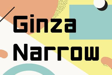 Ginza Narrow