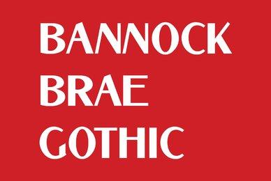Bannock Brae Gothic