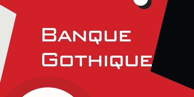 Banque Gothique