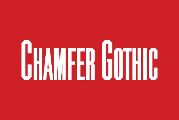 Chamfer Gothic