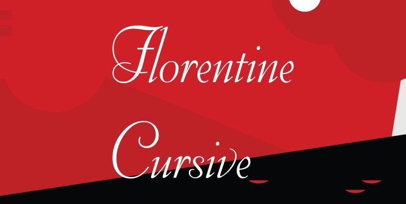 Florentine Cursive