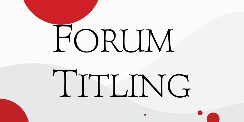 Forum Titling