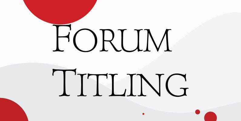 Forum Titling