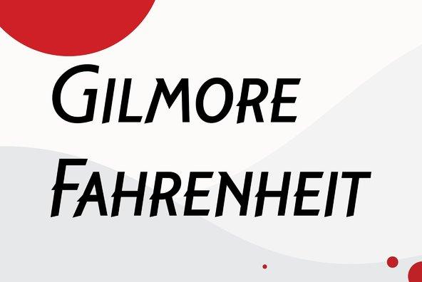 Gilmore Fahrenheit