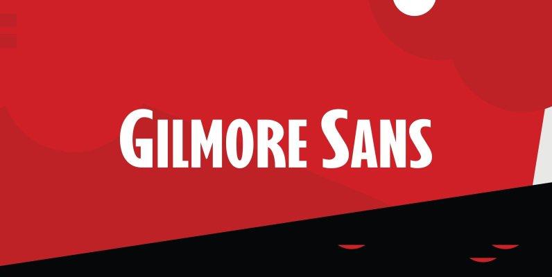 Gilmore Sans