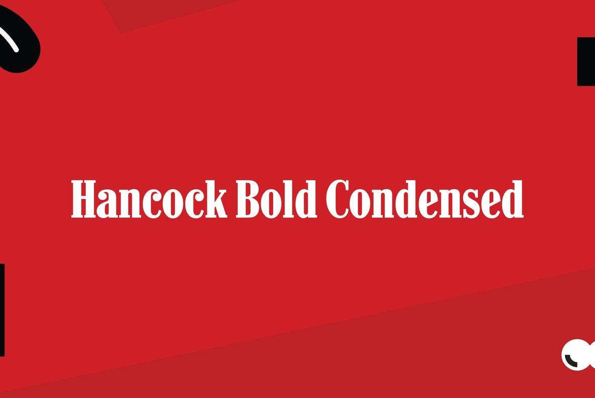 Hancock Bold Condensed