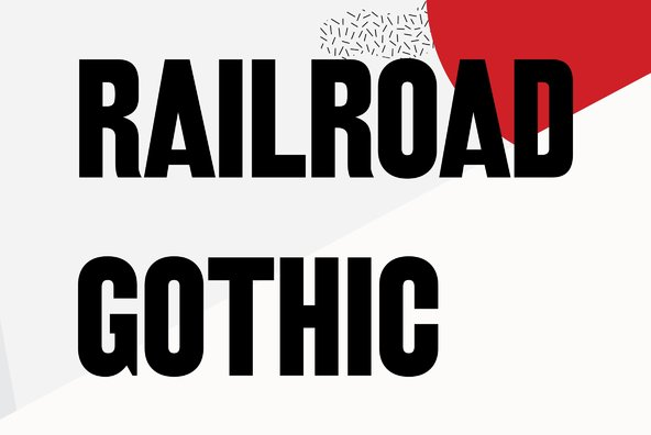 Railroad Gothic