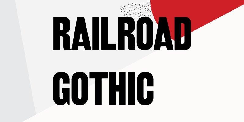 Railroad Gothic